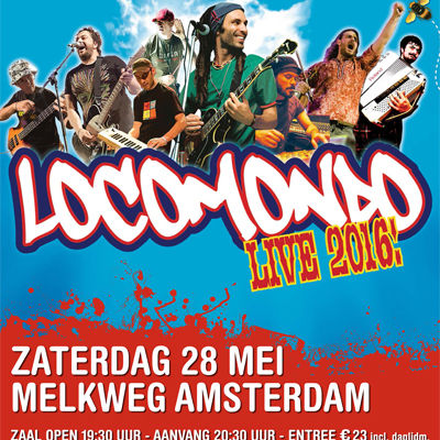 Locomondo at Melkweg Amsterdam